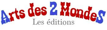 Éditions Arts des 2 Mondes