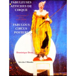 Fabuleuses Affiches de Cirque - Fabulous Circus Posters