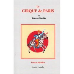 Le Cirque de Paris de Francis Schoeller
