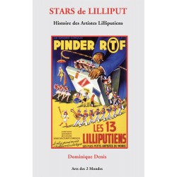 Stars de Liliput - Histoire des Artistes Lilliputiens