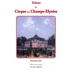 Trésors du Cirque des Champs-Elysées