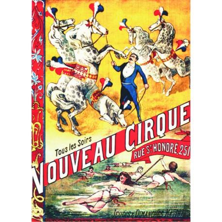 Nouveau Cirque - Paris de la Belle Epoque 1886-1906