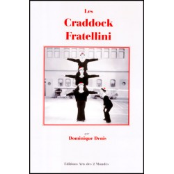 Les Craddock - Fratellini par Dominique Denis