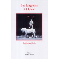 Les Jongleurs à Cheval par Dominique Denis