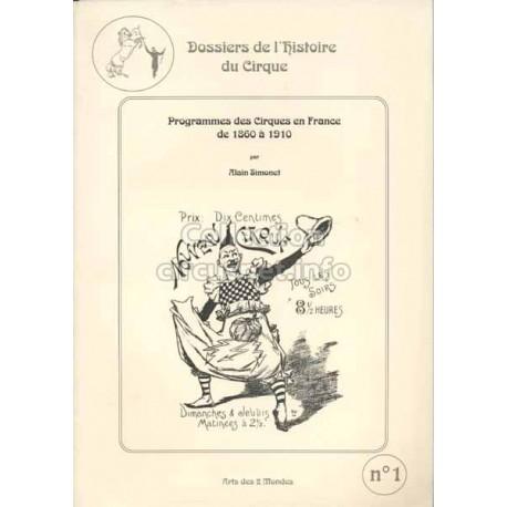 Programmes des Cirques en France de 1860 à 1910 par Alain Simonet