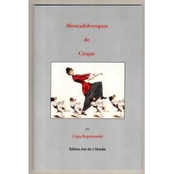 Abracadabresques de Cirque par Copa-Repeztowki