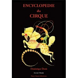 Encyclopédie du Cirque par Dominique Denis
